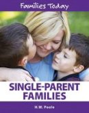 Poole, Hilary W - Single-Parent Families (Families Today) - 9781422236239 - V9781422236239