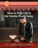 Tamer, Abdul Hakeem - Ideas & Daily Life in the Muslim World Today (Understanding Islam) - 9781422236710 - V9781422236710