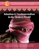 El-Sayed, Lilah - Islamism & Fundamentalism in the Modern World (Understanding Islam) - 9781422236734 - V9781422236734