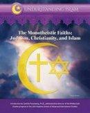 Aman, Israa - The Monotheistic Faiths: Judaism, Christianity, and Islam (Understanding Islam) - 9781422236741 - V9781422236741