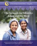 Omar, Tayyib - The Struggle for Identity: Islam and the West (Understanding Islam) - 9781422236789 - V9781422236789
