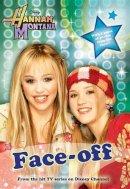 Alfonsi, Alice - Face-Off (Hannah Montana #2) - 9781423102229 - KEX0253803