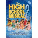 Grace, N - High School Musical 2: The Junior Novel (Junior Novelization) - 9781423106395 - KRF0033856