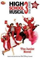 N. B. Grace - Disney High School Musical 3 Senior Year: The Junior Novel (Junior Novelization) - 9781423112020 - KRF0033860