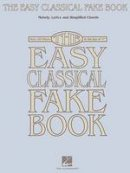 Various - The Easy Classical Fake Book - 9781423401568 - V9781423401568