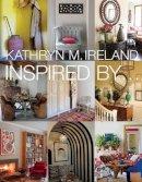 Ireland, Kathryn - Inspired By... - 9781423621898 - V9781423621898
