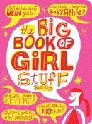 King, Bart - The Big Book of Girl Stuff, updated - 9781423637622 - V9781423637622