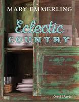 Emmerling, Mary - Eclectic Country - 9781423638605 - V9781423638605