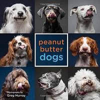 Greg Murray - Peanut Butter Dogs - 9781423646655 - V9781423646655