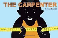 Barros, Bruna - The Carpenter (BabyLit) - 9781423646761 - V9781423646761