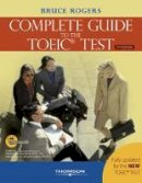 Rogers, Bruce; Heinle - Complete Guide to the TOEIC Test - 9781424002962 - V9781424002962