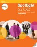 Mansfield, Francesca; Nuttall, Carol - Spotlight on CAE - 9781424016761 - V9781424016761