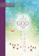 Broadstreet Publishing Group LLC - A Little God Time for Teens: 365 Daily Devotions - 9781424552078 - V9781424552078