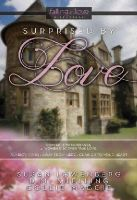 Susan Lowenberg, D.M. Snelling, Collie Maggie - Surprised By Love (Falling in Love Contemporary) - 9781424599158 - V9781424599158