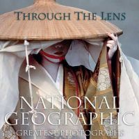 National Geographic - Through the Lens: National Geographic Greatest Photographs (National Geographic Collectors Series) - 9781426205262 - V9781426205262