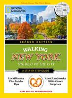 Cancila, Katherine - National Geographic Walking New York, 2nd Edition: The Best of the City (National Geographic Pocket Guide) - 9781426216572 - V9781426216572