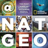 National Geographic - @NatGeo: The Most Popular Instagram Photos - 9781426217104 - 9781426217104