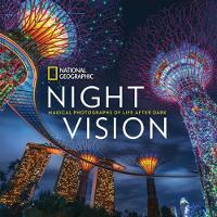 National Geographic - National Geographic Night Vision: Magical Photographs of Life After Dark - 9781426218521 - KRA0013692