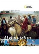 National Geographic - Countries of the World: Afghanistan (Countries of the World) (