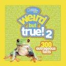 National Geographic Kids Magazine - Weird But True! 2 - 9781426306884 - V9781426306884
