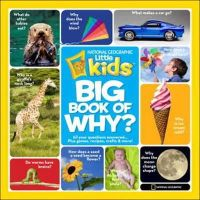 Shields, Amy - National Geographic Little Kids First Big Book of Why (National Geographic Little Kids First Big Books) - 9781426307935 - V9781426307935