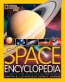 Aguilar, David A. - Space Encyclopedia: A Tour of Our Solar System and Beyond (National Geographic Kids) - 9781426309489 - V9781426309489