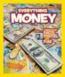 Furgang, Kathy - National Geographic Kids Everything Money: A wealth of facts, photos, and fun! - 9781426310263 - V9781426310263
