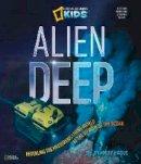 Hague, Bradley - Alien Deep - 9781426310676 - V9781426310676