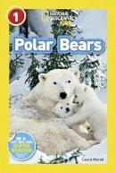 Marsh, Laura - National Geographic Readers: Polar Bears - 9781426311048 - V9781426311048