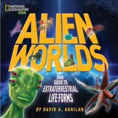 Aguilar, David A. - Alien Worlds - 9781426311109 - V9781426311109