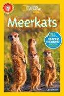 Marsh, Laura - National Geographic Readers: Meerkats - 9781426313424 - V9781426313424