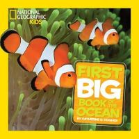 Hughes, Catherine D - National Geographic Little Kids First Big Book of the Ocean (First Big Books) - 9781426313684 - 9781426313684