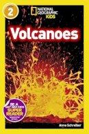 National Geographic Kids, Schreiber, Anne - Volcanoes - 9781426315800 - KRS0029216