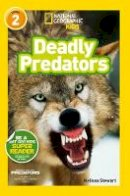Stewart, Melissa - Deadly Predators - 9781426315848 - V9781426315848