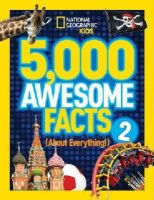 National Geographic Kids - 5,000 Awesome Facts (About Everything!) 2 (National Geographic Kids) - 9781426316951 - V9781426316951