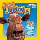 National Geographic Kids - National Geographic Kids Just Joking 6 - 9781426317354 - V9781426317354