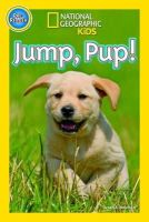 National Geographic Kids - Jump Pup (National Geographic Kids Readers (Pre-reader)) - 9781426317958 - V9781426317958