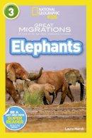 National Geographic Kids - Elephants (National Geographic Kids Readers (Level 3)) - 9781426318030 - V9781426318030