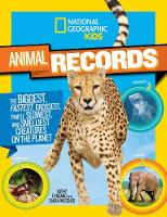 Wassner, Sarah, Furgang, Kathy - National Geographic Kids Animal Records: The Biggest, Fastest, Weirdest, Tiniest, Slowest, and Deadliest Creatures on the Planet - 9781426318733 - V9781426318733
