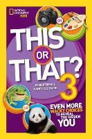 Mortimer, JR, Castaldo, Nancy - This or That? 3: Even More Wacky Choices to Reveal the Hidden You (National Geographic Kids) - 9781426318818 - V9781426318818