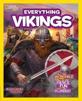 Higgins, Nadia, National Geographic Kids - National Geographic Kids Everything Vikings: All the Incredible Facts and Fierce Fun You Can Plunder - 9781426320767 - V9781426320767