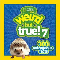 National Geographic Kids - Weird but True 7: 300 Outrageous Facts - 9781426320866 - KCG0000680