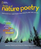 Lewis, J. Patrick - National Geographic Book of Nature Poetry: More than 200 Poems With Photographs That Float, Zoom, and Bloom! - 9781426320941 - V9781426320941