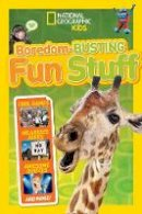 National Geographic Kids - Boredom-Busting Fun Stuff (National Geographic Kids) - 9781426321061 - V9781426321061