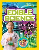 Wheeler-Toppen, Jodi, Tennant, Carol - Edible Science: Experiments You Can Eat - 9781426321115 - V9781426321115