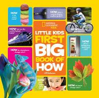 National Geographic Kids - Little Kids First Big Book of How (National Geographic Little Kids First Big Books) (National Geographic Kids) - 9781426323294 - 9781426323294
