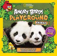 Esbaum, Jill - Angry Birds Playground: Animals: An Around-the-World Habitat Adventure (National Geographic Kids: Angry Birds Playground) - 9781426324574 - V9781426324574