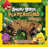 Esbaum, Jill - Angry Birds Playground: Rain Forest: A Forest Floor to Treetop Adventure - 9781426324581 - V9781426324581