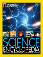 National Geographic Kids - Science Encyclopedia: Atom Smashing, Food Chemistry, Animals, Space, and More! - 9781426325427 - V9781426325427