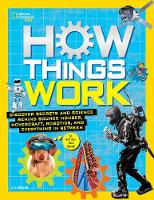 Resler, T.J. - How Things Work (National Geographic Kids) - 9781426325557 - V9781426325557
